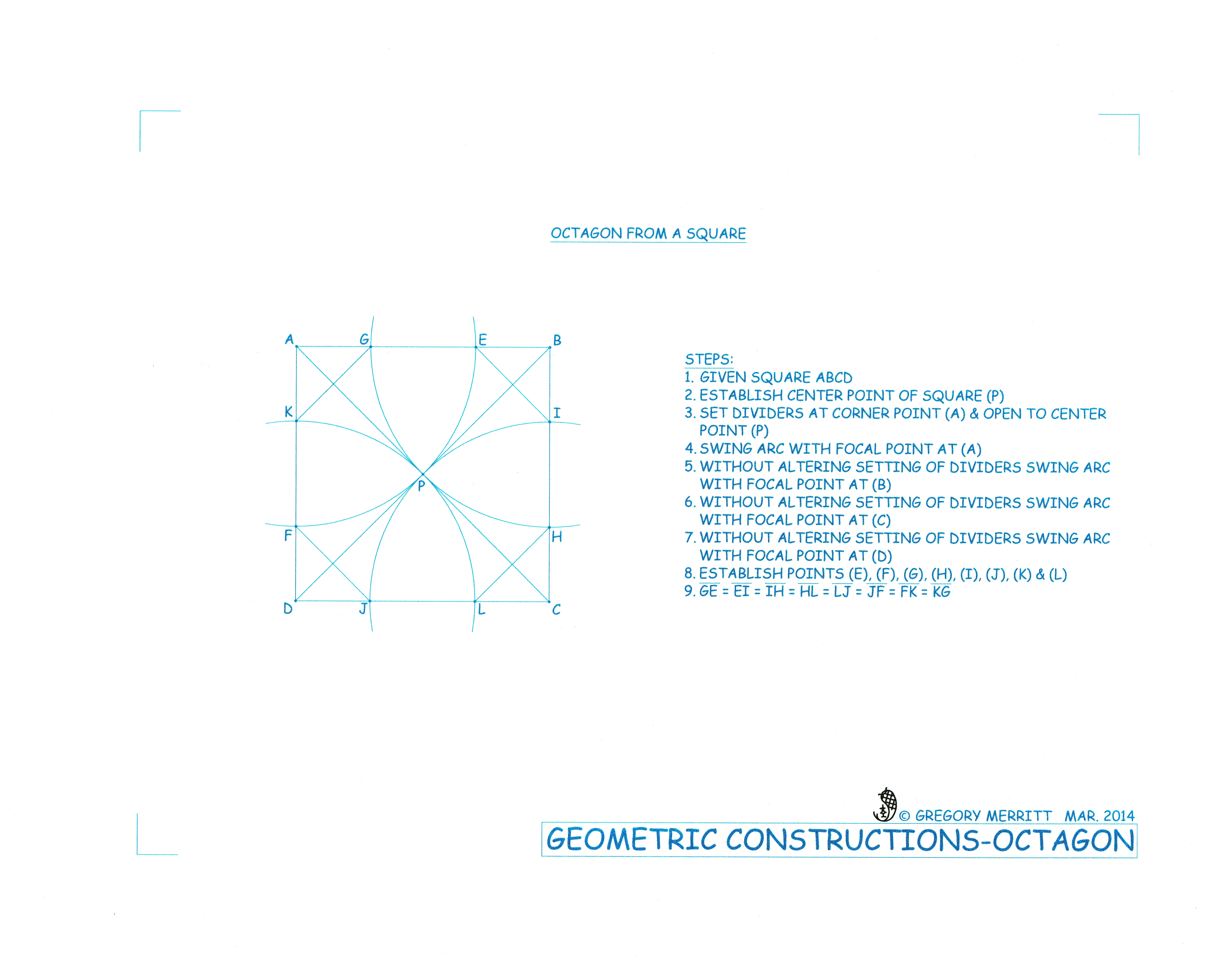 there are a multitude of projects where the octagon will come into use there are also several ways to accomplish this task the one i have included here is